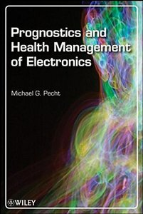 Prognostics and Health Management of Electronics-cover