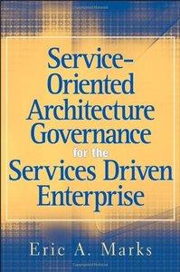 Service-Oriented Architecture (SOA) Governance for the Services Driven Enterprise-cover