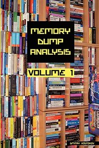 Memory Dump Analysis Anthology, Volume 1 (Paperback)-cover