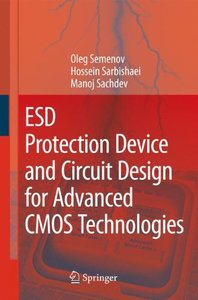 ESD Protection Device and Circuit Design for Advanced CMOS Technologies (Hardcover)-cover