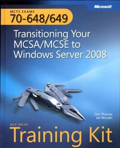 MCTS Self-Paced Training Kit (Exams 70-648 & 70-649): Transitioning Your MCSA/MCSE to Windows Server 2008 (Paperback)-cover