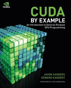 CUDA by Example: An Introduction to General-Purpose GPU Programming (Paperback)-cover