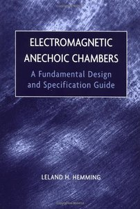 Electromagnetic Anechoic Chambers: A Fundamental Design and Specification Guide-cover