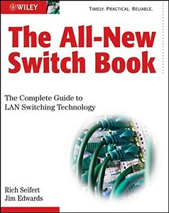 The All-New Switch Book: The Complete Guide to LAN Switching Technology, 2/e (Hardcover)-cover