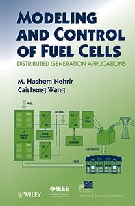 Modeling and Control of Fuel Cells: Distributed Generation Applications (Hardcover)-cover