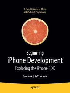 Beginning iPhone Development: Exploring the iPhone SDK-cover
