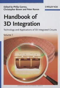 3D Integration: Technology and Applications