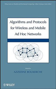 Algorithms and Protocols for Wireless, Mobile Ad Hoc Networks-cover
