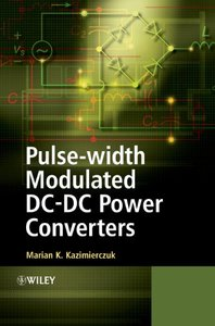 Pulse-width Modulated DC-DC Power Converters (Hardcover)-cover