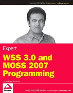 Expert WSS 3.0 and MOSS 2007 Programming (Paperback)-cover