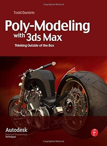 Poly-Modeling with 3ds Max: Thinking Outside of the Box (Paperback)-cover