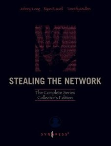Stealing the Network: The Complete Series Collector's Edition, Final Chapter, and DVD (Hardcover)-cover