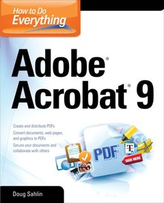 How to Do Everything: Adobe Acrobat 9 (Paperback)-cover