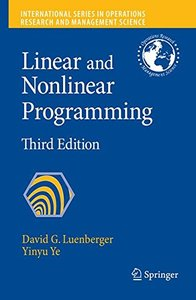 Linear and Nonlinear Programming, 3/e (Hardcover)