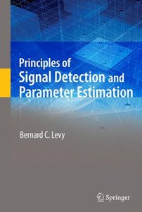 Principles of Signal Detection and Parameter Estimation (Hardcover)-cover