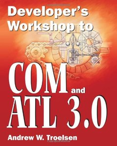 Developer's Workshop to COM and ATL 3.0 (Paperback)-cover