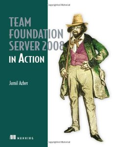 Team Foundation Server 2008 in Action (Paperback)-cover
