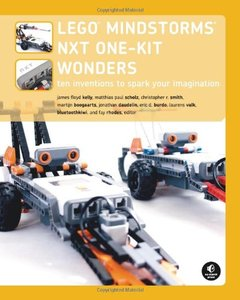 The LEGO MINDSTORMS NXT One-Kit Wonders: Ten Inventions to Spark Your Imagination-cover