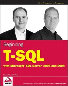 Beginning T-SQL with Microsoft SQL Server 2005 and 2008 (Paperback)-cover