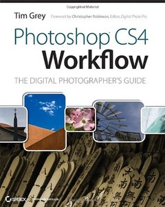 Photoshop CS4 Workflow: The Digital Photographer's Guide (Paperback)-cover