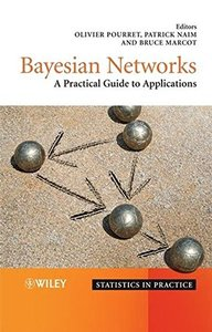 Bayesian Networks: A Practical Guide to Applications-cover