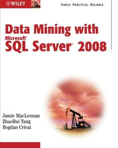 Data Mining with Microsoft SQL Server 2008 (Paperback)-cover
