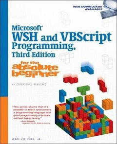 Microsoft WSH and VBScript Programming for the Absolute Beginner, 3/e (Paperback)-cover