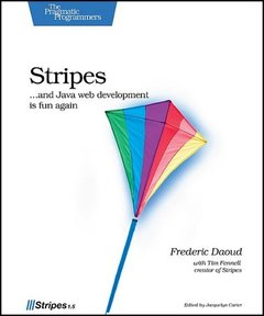 Stripes: ...and Java web development is fun again