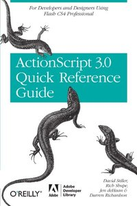 The ActionScript 3.0 Quick Reference Guide: For Developers and Designers Using Flash CS4 Professional (Paperback)-cover