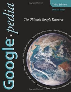Googlepedia: The Ultimate Google Resource, 3/e-cover