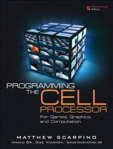 Programming the Cell Processor: For Games, Graphics, and Computation-cover