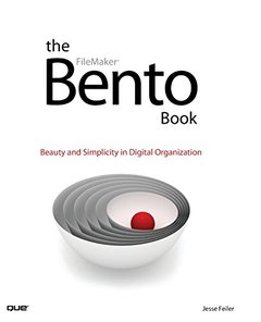 The Bento Book: Beauty and Simplicity in Digital Organization (Paperback)