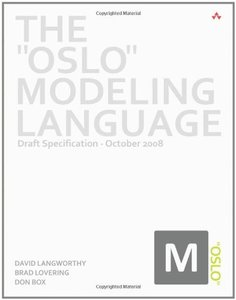 The Oslo Modeling Language: Draft Specification - October 2008-cover