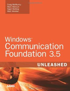 Windows Communication Foundation 3.5 Unleashed, 2/e-cover