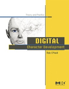 Digital Character Development: Theory and Practice-cover