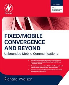Fixed/Mobile Convergence and Beyond: Unbounded Mobile Communications-cover
