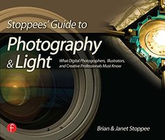 Stoppees' Guide to Photography and Light: What Digital Photographers, Illustrators, and Creative Professionals Must Know-cover