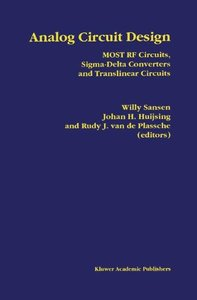 Analog Circuit Design: MOST RF Circuits, Sigma-Delta Converters and Translinear Circuits