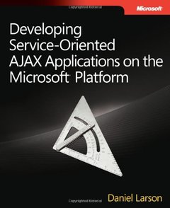 Developing Service-Oriented AJAX Applications on the Microsoft Platform (Paperback)-cover