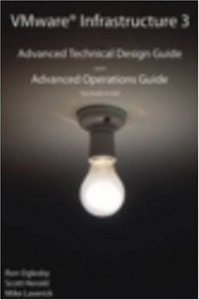 VMware Infrastructure 3, 2/e: Advanced Technical Design Guide and Advanced Operations Guide (No. 3) (Paperback)-cover
