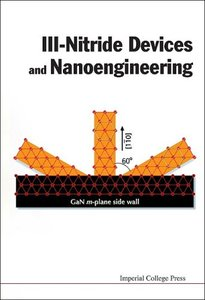 III-Nitride Devices and Nanoengineering-cover