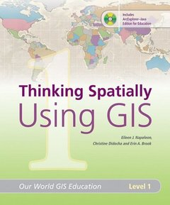 Thinking Spatially Using GIS: Our World GIS Education, Level 1-cover