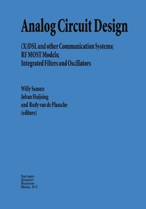 Analog Circuit Design: (X)DSL and other Communication Systems; RF MOST models; Integrated Filters and Oscillators-cover