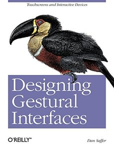 Designing Gestural Interfaces: Touchscreens and Interactive Devices (Paperback)-cover