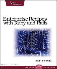 Enterprise Recipes with Ruby and Rails (Paperback)