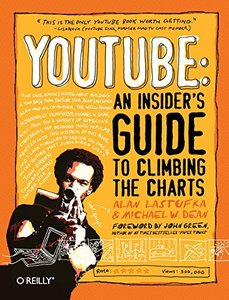 YouTube: An Insider's Guide to Climbing the Charts (Paperback)