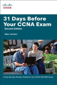 31 Days Before Your CCNA Exam: A day-by-day review guide for the CCNA 640-802 exam, 2/e (Paperback)-cover