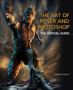 The Art of Poser and Photoshop: The Official e-frontier Guide-cover