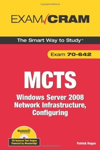 MCTS 70-642 Exam Cram: Windows Server 2008 Network Infrastructure, Configuring-cover