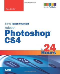 Sams Teach Yourself Adobe Photoshop CS4 in 24 Hours, 5/e (Paperback)-cover